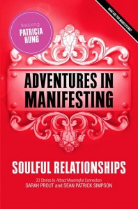 Adventures in Manifesting - Soulful Relationships
